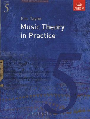 Music Theory in Practice ABRSM Grade 5