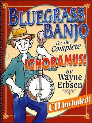 Bluegrass Banjo for the Complete Ignoramus Book/CD