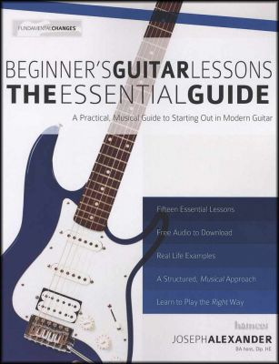 Beginner's Guitar Lessons The Essential Guide Book/Audio