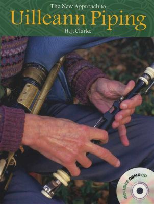 The New Approach to Uilleann Piping Book/CD