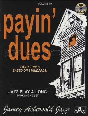 Payin' Dues Eight Tunes Based On Standards Book/CD