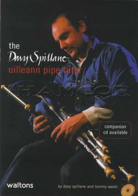 The Davy Spillane Uilleann Pipe Tutor Book Only