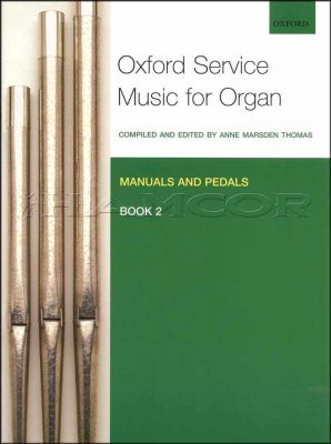 Oxford Service Music for Organ Book 2 Manual and Pedal