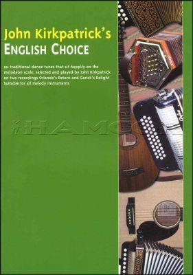 John Kirkpatricks English Choice