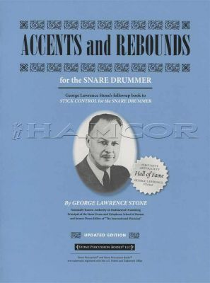 Accents and Rebounds for the Snare Drummer Revised Edition