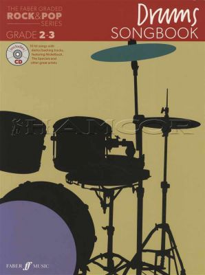 The Faber Graded Rock & Pop Drums Songbook Grade 2-3