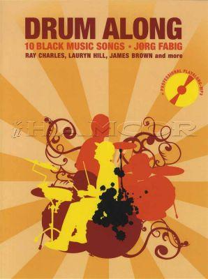 Drum Along 10 Black Music Songs Book/CD