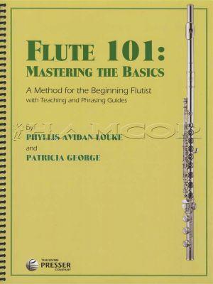 Flute 101: Mastering The Basics A Method