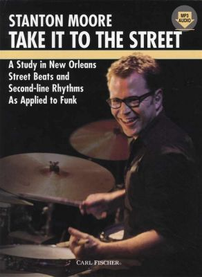 Stanton Moore Take It To The Street Book/Audio