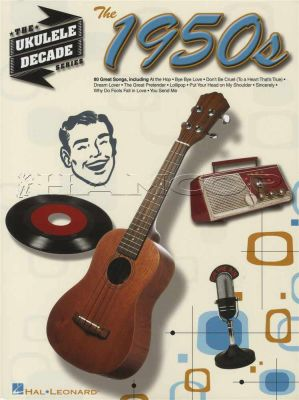 The 1950s The Ukulele Decade Series