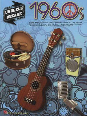 The 1960s The Ukulele Decade Series