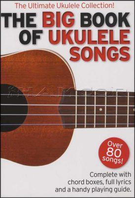 The Big Book of Ukulele Songs