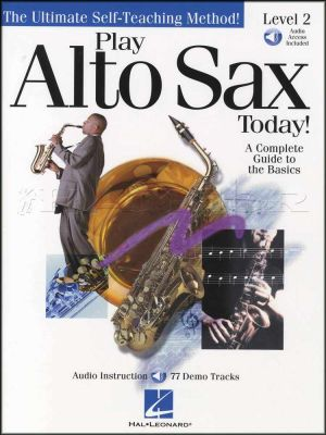 Play Alto Sax Today Level 2 Book/Audio