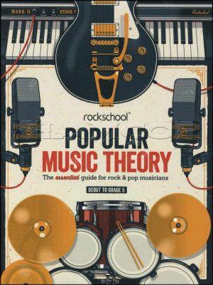 Rockschool Popular Music Theory Debut to Grade 5