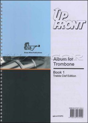 Up Front Album for Trombone Book 1 Treble Clef Book Only