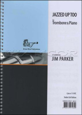 Jazzed Up Too Trombone Treble Clef Book Only