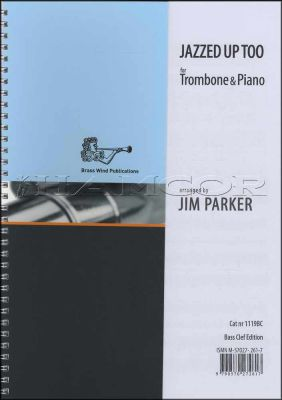 Jazzed Up Too Trombone Bass Clef Book Only