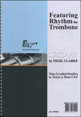 Featuring Rhythm for Trombone Bass & Tenor Clef Book Only
