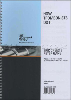 How Trombonists Do It Treble Clef Book Only