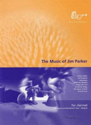 The Music of Jim Parker for Clarinet