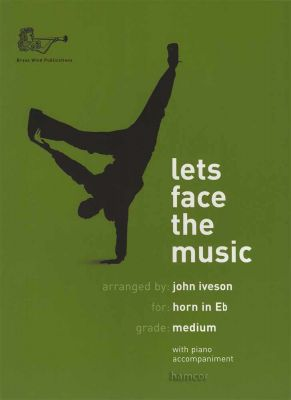 Lets Face the Music for Horn in Eb Book Only
