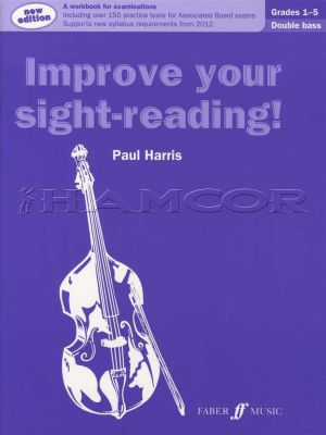 Improve your Sight-Reading Double Bass 1-5