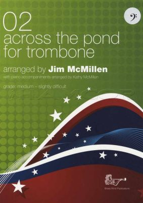 Across The Pond 2 for Trombone Bass Clef