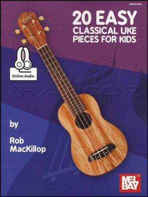 20 Easy Classical Uke Pieces for Kids Book/Audio