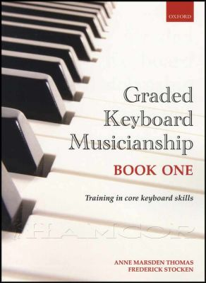 Graded Keyboard Musicianship Book One