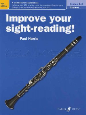 Improve Your Sight-Reading Clarinet Grades 1-3 Revised