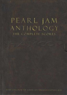 Pearl Jam Anthology The Complete Scores