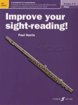Improve Your Sight-Reading Flute Grades 4-5 Revised
