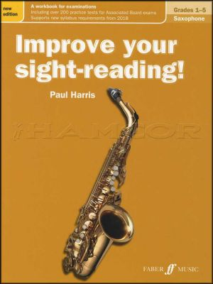 Improve Your Sight-Reading Saxophone Grades 1-5 Revised