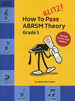 How To Blitz ABRSM Theory Grade 5 Revised