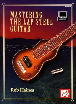 Mastering The Lap Steel Guitar Book/Audio