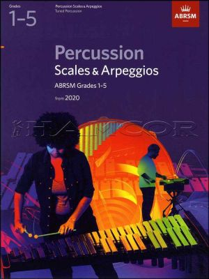 Percussion Scales & Arpeggios Grades 1-5 from 2020 ABRSM