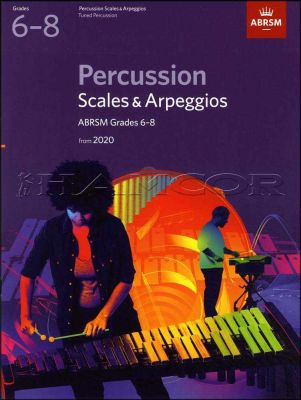 Percussion Scales & Arpeggios Grades 6-8 from 2020 ABRSM