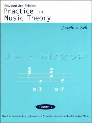 Practice in Music Theory Grade 3 3rd Edition