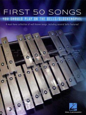 First 50 Songs You Should Play Bells/Glockenspiel