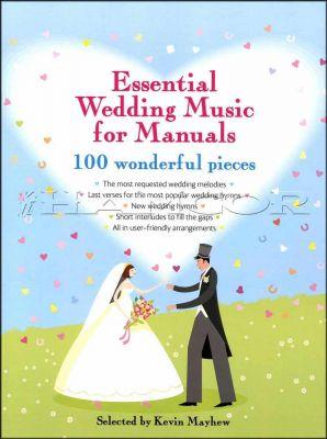 Essential Wedding Music for Manuals Organ