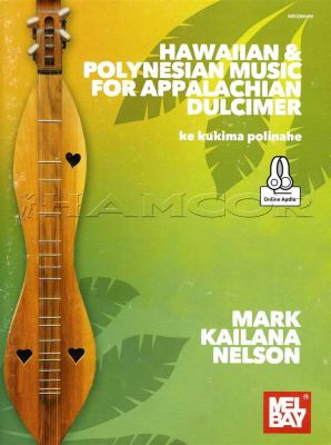 Hawaiian & Polynesian Music for Appalachian Dulciumer