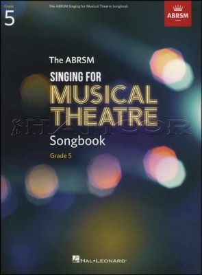 The ABRSM Singing for Musical Theatre Songbook Grade 5