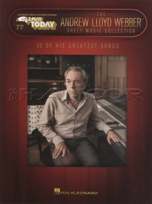 E Z Play Today The Andrew Lloyd Webber Sheet Music Collection