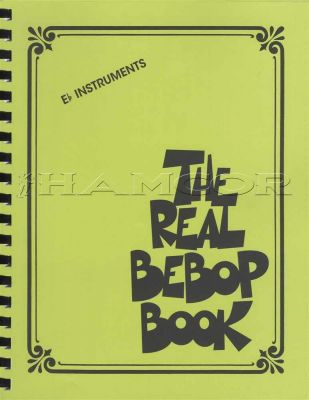 The Real Bebop Book for Eb Instruments