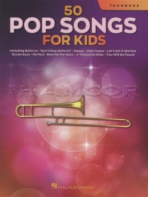 50 Pop Songs for Kids Trombone