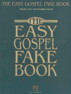 The Easy Gospel Fake Book in the Key of C